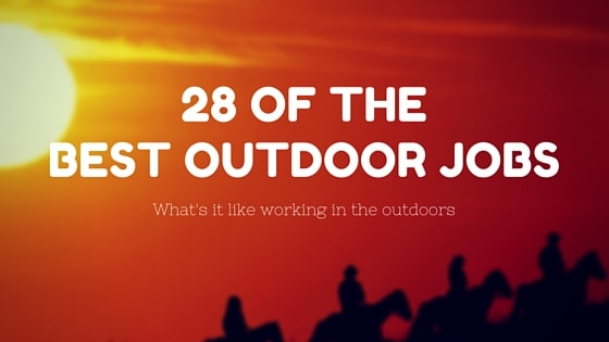 best outdoor careers